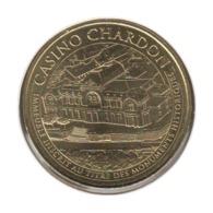 63022 - MEDAILLE TOURISTIQUE MONNAIE DE PARIS 63 - Casino Chardon - 2016 - 2016