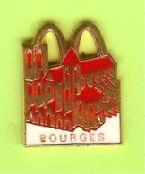 Pin's Mac Do McDonald's Ville De France Bourges - 2Z12 - McDonald's