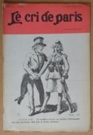 Le Cri De Paris N°956 25/07/1915 L'oncle Sam (et Marianne) Par René Reb - Publicité Gibbs Par Emmanuel Barcet-Dufayel - Ohne Zuordnung