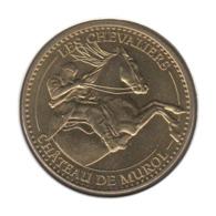 63033 - MEDAILLE TOURISTIQUE MONNAIE DE PARIS 63 - Château De Murol Les Chevaliers - 2013 - 2013