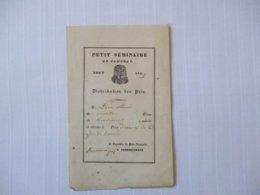 PETIT SEMINAIRE DE CAMBRAI AOUT 1847 DISTRIBUTION DES PRIX ROUSSEAUX PROF. LE SUPERIEUR A. DESROUSSEAUX - Diplômes & Bulletins Scolaires