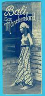 DEPLIANT TOURISTIQUE BALI Das Marchenland - Indonésie - Hollande Nederland -femmes Seins Nus Photos Ethniques - Tourism Brochures