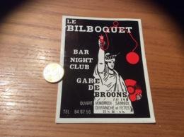 Ancien AUTOCOLLANT, Sticker «LE BILBOQUET - BAR NIGHT-CLUB - GARE DE BROONS (22)» (discothèque) - Autocollants