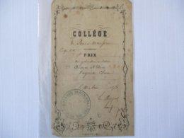 COLLEGE DE PONT A MOUSSON 1e PRIX DE GEOMETRIE ET DESSIN DECERNE LE 10 AOUT 1871 LE PRINCIPAL - Diploma & School Reports
