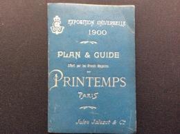PLAN & GUIDE Offert Par Les Grands Magasins Du PRINTEMPS Paris  EXPOSITION UNIVERSELLE 1900  Jules Jaluzot & Cie - Europe
