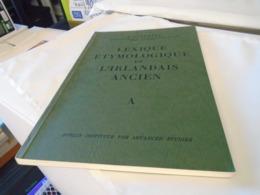 """LEXIQUE ETYMOLOGIQUE DE L'IRLANDAIS ANCIEN  Par J. VENDRYES  """" A """"  1981 - Culture"""