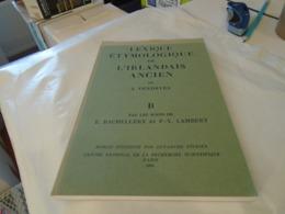 """LEXIQUE ETYMOLOGIQUE DE L'IRLANDAIS ANCIEN  De J. VENDRYES  """" B """"  Par Les Soins De  E. BACHELLERY Et P.-Y. LAMBERT 1981 - Culture"""