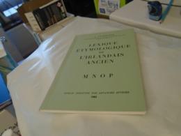 """LEXIQUE ETYMOLOGIQUE DE L'IRLANDAIS ANCIEN  Par J. VENDRYES  """" M N O P """"   1983 - Culture"""