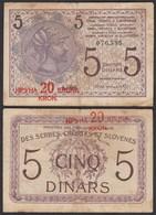 JUGOSLAWIEN - YUGOSLAVIA -  20 KRUNA Auf 5 Dinara 1919 F- (4-) Pick 16 (25143 - Jugoslavia