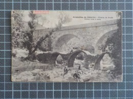11.463) Portugal Arrabaldes De Abrantes Ribeira De Arcês Pontes Nova E Velha Ed. Casa Abrantina 1923 - Santarem
