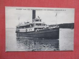 Steamer Park City From Bridgeport Port Jefferson  New York > Long Island >    Ref 3626 - Long Island