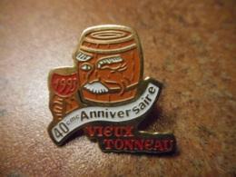 A041 -- Pin's Alcool Vieux Tonneau 40eme Anniversaire 1993 - Boissons