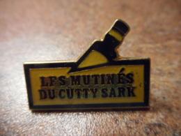 A041 -- Pin's Alcool Les Mutinées Du Cutty Sark - Boissons