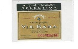 ETIQUETTE  CHAMPAGNE VIX BARA  1959  AVIZE EPERNAY   *****  A  SAISIR  **** - Champagne