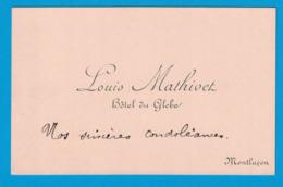 LOUIS MATHIVET HOTEL DU GLOBE MONTLUCON - Cartes De Visite