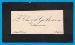 F. CHAZOT-GUILLAUME ENTREPRENEUR MONT-DORE PUY-DE DOME - Cartes De Visite