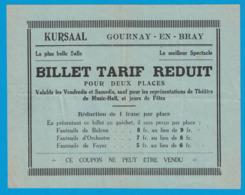 KURSAAL GOURNAY-EN-BRAY BILLET TARIF REDUIT 1 FRANC PAR PLACE FAUTEUIL DE BALCON D'ORCHESTRE DE FOYER - Tickets D'entrée