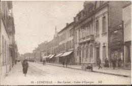 Carte Postale Ancienne De Lunéville La Rue Carnot - Luneville