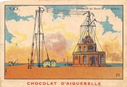 CHROMO  CHOCOLAT  AIGUEBELLE - DONZERE  ( DROME )   TSF - 23 - Aiguebelle