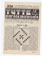 LA RIVISTA PER TUTTI - TUTTE PAROLE INCROCIATE  - NUOVA - 9 OTTOBRE 1941 - Giochi