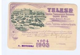 TELESE ( BENEVENTO ) GRANDI STABILIMENTI BALNEARI GRAND HOTEL - TESSERA 1904 ( 3703 ) - Documenti Storici