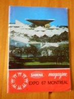 AVIATION +SABENA:MAGAZINE SABENA NOVEMBRE 1966 EXPO 67 MONTREAL -32 PAGES - AeroAirplanes