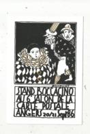 Cp, Bourses & Salons De Collections, 6 E Salon De La Carte Postale , ANGERS , 1986 ,illustrateur J Boccacino ,dédicacée - Bourses & Salons De Collections