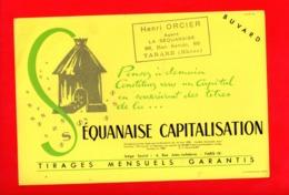 Buvard Publicitaire La Sequanaise CAPITALISATION - TARARE 69 - Bank & Insurance