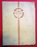 Ww2 RARE 1943-44  Maréchal Pétain Francisque Edition Information De L'Etat Français Journal De Travail Dans 66 P-O - Documentos