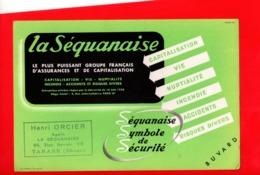 Buvard Publicitaire La Sequanaise Assurances TARARE 69 - Banco & Caja De Ahorros