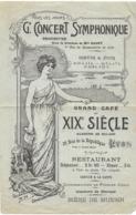 AFFICHE AFFICHETTE PUBLICITÉ GRAND CAFÉ DU XIX SIÈCLE LYON 69 RUE DE LA RÉPUBLIQUE CONCERT SYMPHONIQUE RESTAURANT BIERE - Posters