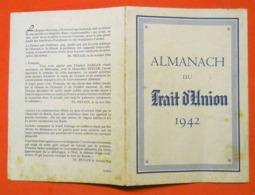 Ww2 RARE 1942 Almanach Du Trait D'Union Calendrier Avec Monuments  Maréchal Pétain Editeur Non Précisé - Documents