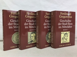 Geschichte Der Stadt Rom Im Mittelalter : Band 1 Bis 4 KOMPLETT. - 4. 1789-1914