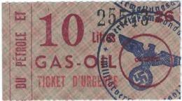 WW2 - Ticket D'Urgence - 10 Litres De Gas-Oil N° 25543 25 (Oberfeldkommandantur) - 1939-45