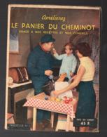 Livret De Recettes, Avec Plusieurs Publicités AMELIOREZ LE  PANIER DU CHEMINOT  (PPP20406) - Pubblicitari