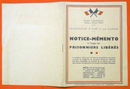 Ww2 RARE 1941 Notice-Mémento Prisonniers Libérés Etat Français  Maréchal Pétain Editeur Charles Lavauzellenon - Documents