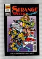 Spécial Strange Origines N°306 Excalibur Contre Les X-Men - Warlock Et Les Fleshtones - La Foi Et La Fable De 1995 - Special Strange