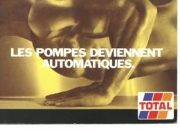PUBLICITÉ , TOTAL , Les Pompes Deviennent Automatiques - Advertising