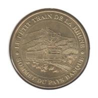 64015 - MEDAILLE TOURISTIQUE MONNAIE DE PARIS 64 - Petit Train De La Rhune - 2012 - 2012