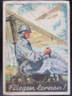 "Postkarte Propaganda NSFK ""Fliegen Lernen"" Feldpost Flugzeugführerschule 1943 - Briefe U. Dokumente"