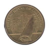 66005 - MEDAILLE TOURISTIQUE MONNAIE DE PARIS 66 - Château Royal Collioure - 2014 - Monnaie De Paris
