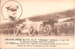 "GRAND PRIX De L' A.C.F. "" Vitesse"" Strasbourg 15-07-1922- 1ER FIAT Avec Voiture 2 Lit. - Cl. Meurisse - F. Nazzaro - Sport Automobile"