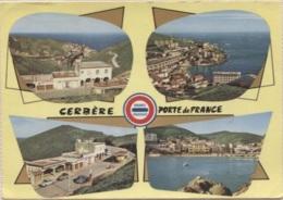 CPM - CERBERE - PORTE De FRANCE - DOUANE - Edition APA Poux - Cerbere