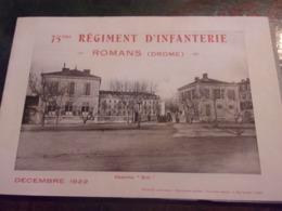 RARE ROMANS DROME 75 EME REGIMENT D INFANTERIE DECEMBRE 1922 CASERNE BON 14 PAGES DE PHOTOGRAPHIES - Livres, Revues & Catalogues