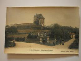 72 Ballon, Calvaire Et Chateau. Carte Colorisée (A6p39) - Altri Comuni
