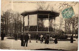 CPA ST-QUENTIN Kiosque De La Musique (280322) - Saint Quentin