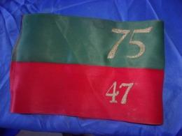 RARE ET ANCIEN BRASSARD LEGION ETRANGERE 75 47 - Uniforms