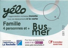 Ticket : La Rochelle, Yélo, Transdev Maritime, Bus Et Mer, Navettes, Port Des Minimes, Tours De La Rochelle - Titres De Transport