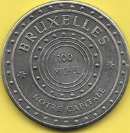 100 MICHEL 1983 BRUXELLES NOTRE CAPITALE 100 MICHIEL BRUSSEL ONZE HOOFDSTAD - Gemeentepenningen