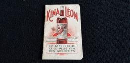 Carnet Mini Calendrier 1930 KINA LEON Le Roi Des Apéritifs P NOUAILLE 87 LIMOGES Note Poirier Camille Moutier Malcard 23 - Klein Formaat: 1921-40